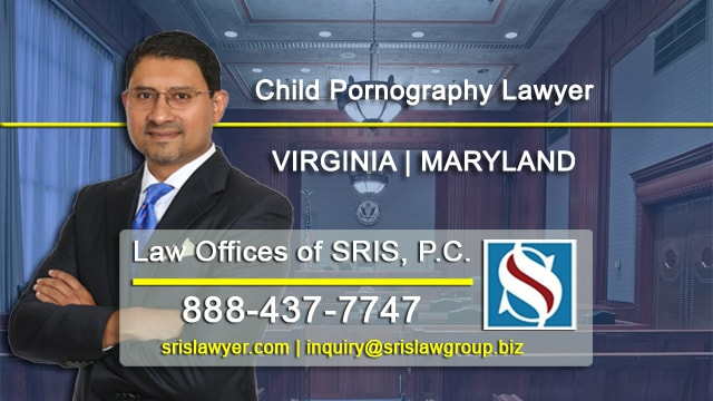 Child Pornography Lawyer VA MD