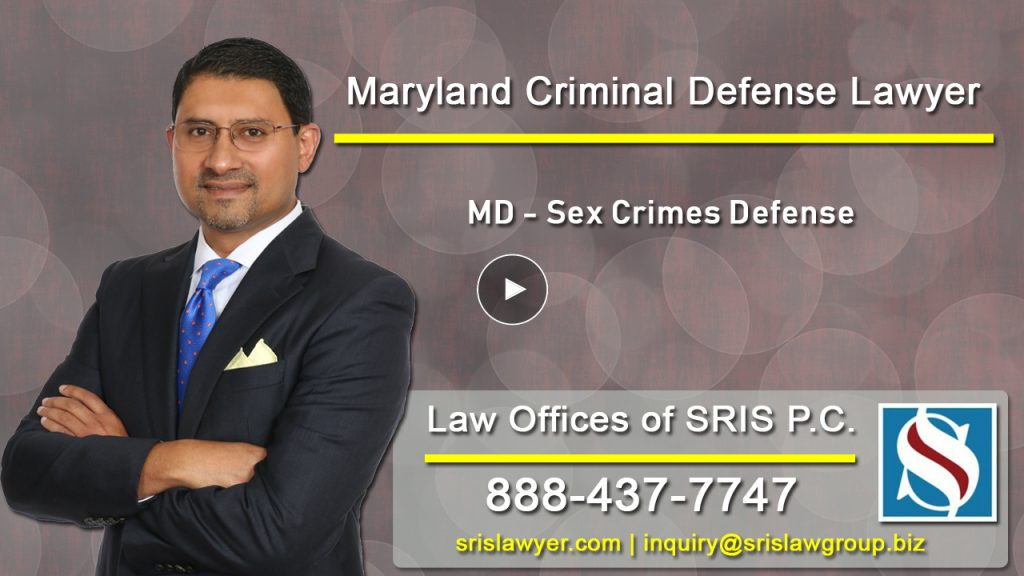 MD Criminal Lawyer MD Sex Crimes Defense