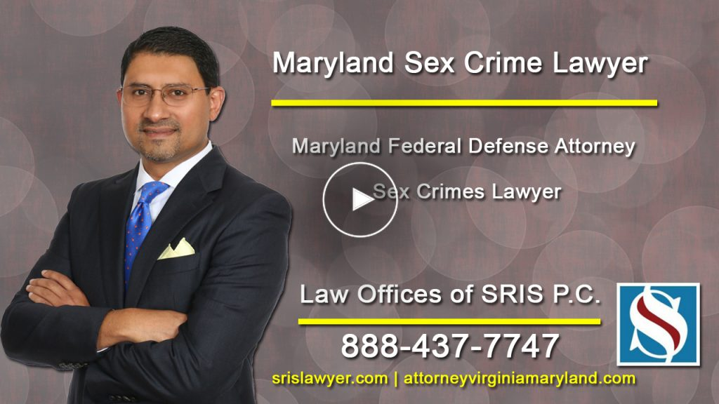 Maryland Federal Defense Attorney Sex Crimes Lawyer