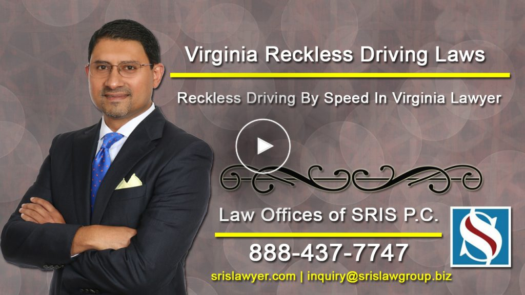 Reckless Driving By Speed In Virginia Lawyer