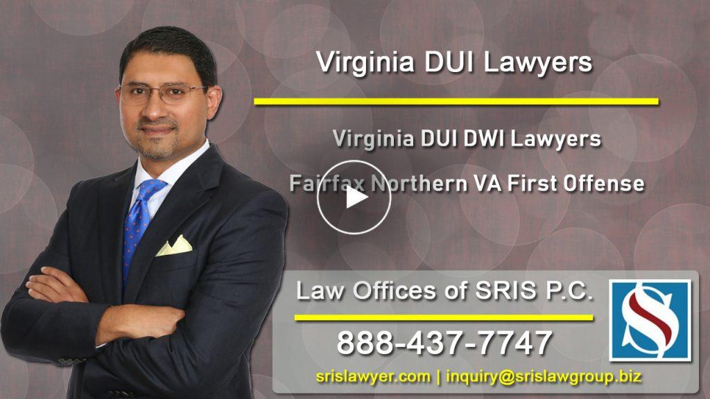 VA DUI DWI Lawyers Fairfax Northern VA First Offense