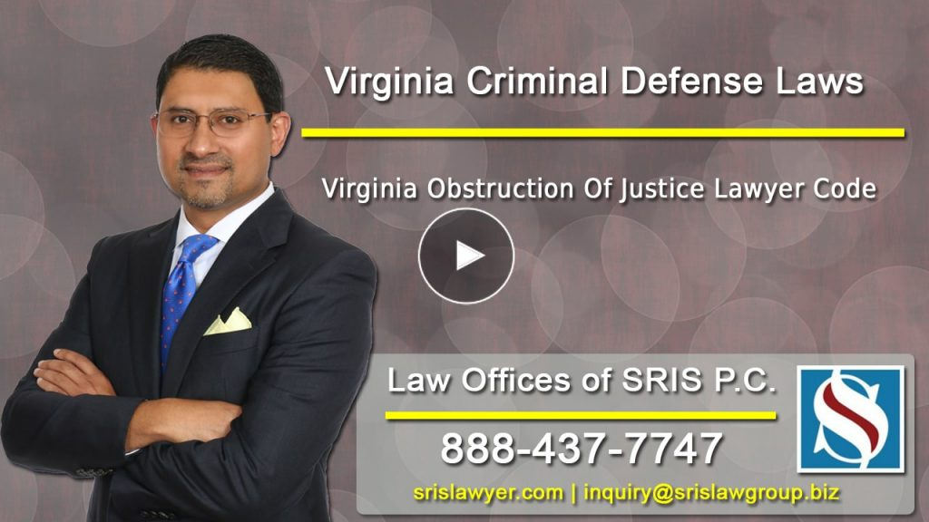 Virginia Obstruction Of Justice Lawyer Code