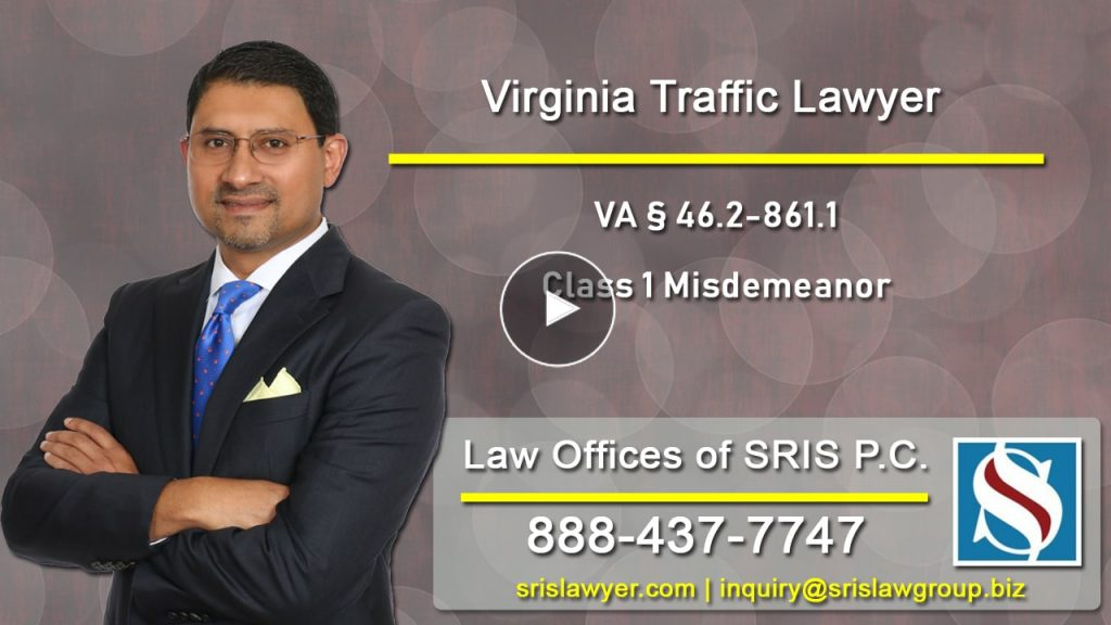 VA § 46.2-861.1 Class 1 Misdemeanor